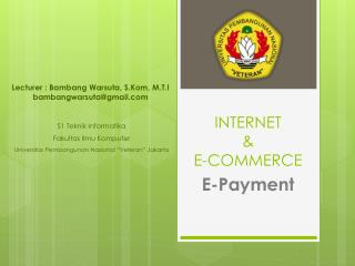 INTERNET  & E-COMMERCE