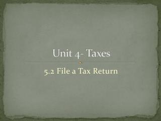 Unit 4-  Taxes