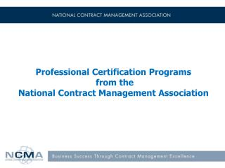 Professional Certification Programs  from the  National Contract Management Association