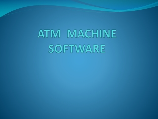 ATM  MACHINE SOFTWARE