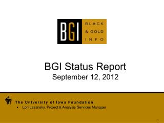 BGI Status Report September 12, 2012