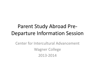 Parent Study Abroad Pre-Departure Information Session