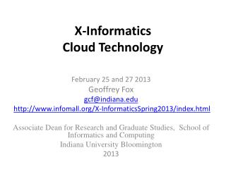 X-Informatics  Cloud Technology