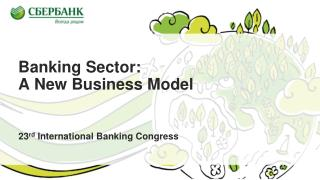 Banking Sector :  A New Business Model
