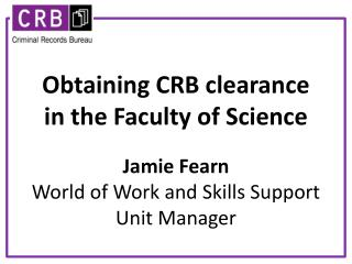 O btaining  CRB  clearance in the Faculty of Science