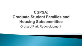CGPSA: Graduate Student Families and Housing Subcommittee