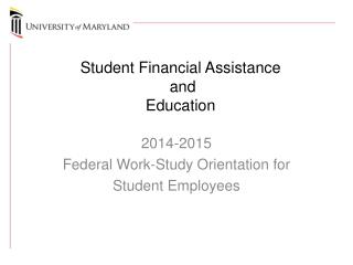 Student Financial Assistance  and Education