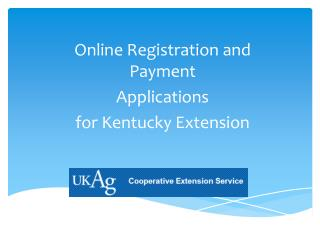 Online Registration and Payment Applications  for Kentucky Extension