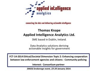 SME based in Dublin,  Ireland. Data Analytics solutions deriving actionable insights for government