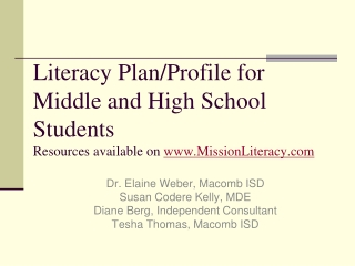 Literacy Plan/Profile for  Middle and High School  Students Resources available on  www.MissionLiteracy.com