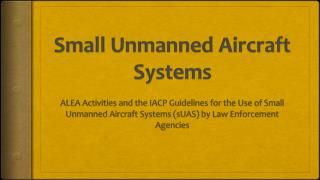 Small Unmanned Aircraft Systems