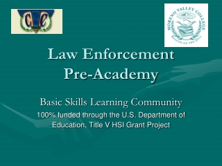 Law Enforcement  Pre-Academy