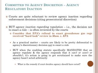Committed to Agency Discretion – Agency Regulatory Inaction