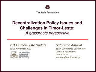 Decentralization Policy Issues and Challenges in Timor-Leste: A grassroots perspective