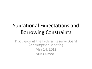 Subrational  Expectations and Borrowing Constraints