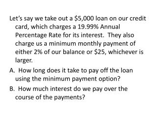 The end balance in the  zeroth  month is the original loan amount.   The beginning balance is the previous month's endi