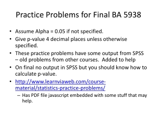 Practice Problems for Final BA 5938