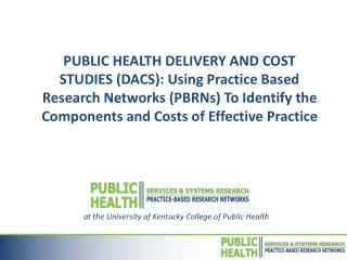 a t the University of Kentucky College of Public Health