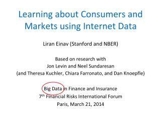 Learning about Consumers and Markets using Internet Data