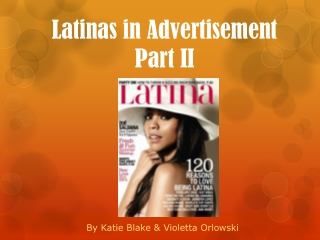 Latinas in Advertisement  Part II