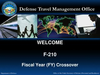 WELCOME F-210 Fiscal Year (FY) Crossover