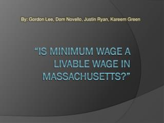 """Is Minimum Wage a Livable Wage in Massachusetts?"""