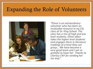 Expanding the Role of Volunteers