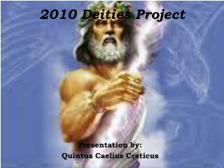 2010 Deities Project