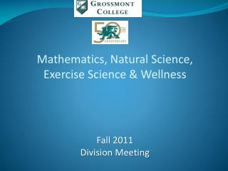 Mathematics, Natural Science, Exercise Science & Wellness