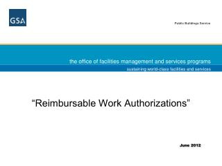 """Reimbursable Work Authorizations"""