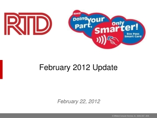 February 2012 Update February  22,  2012