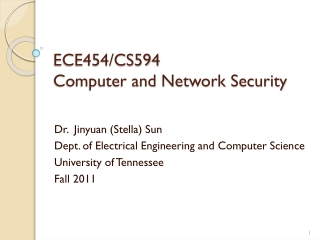 ECE 454/CS594  Computer and Network Security