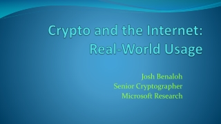 Crypto and the Internet:     Real-World Usage