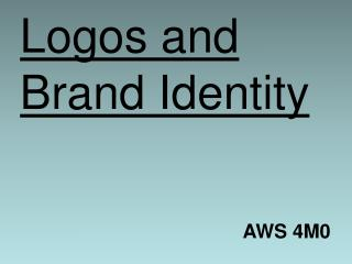 Logos and Brand Identity
