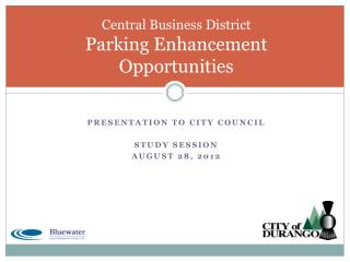 Central Business District  Parking Enhancement Opportunities