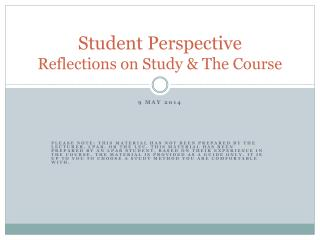Student Perspective Reflections on Study & The Course