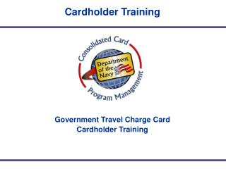 Government Travel Charge Card Cardholder Training