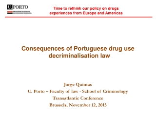 Time to  rethink our policy on drugs experiences from Europe and Americas