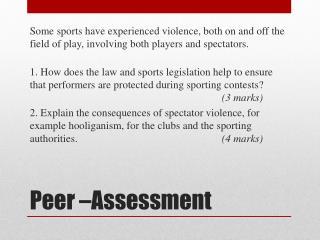 Peer –Assessment
