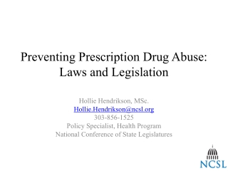 Preventing Prescription Drug Abuse:  Laws  and Legislation