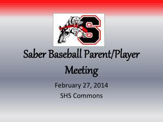 Saber Baseball Parent/Player Meeting