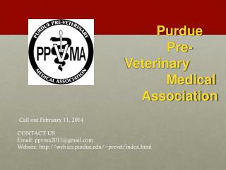 Purdue  	  	Pre-Veterinary  	Medical 	Association