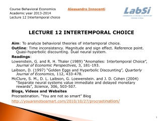Course Behavioral Economics            Alessandro Innocenti  Academic year 2013-2014 Lecture 12  Intertemporal  choice