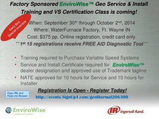 Factory Sponsored  EnviroWise™  Geo  Service &  Install Training and VS Certification Class is coming!