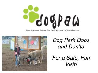 Dog Park  Doos  and Don'ts For a Safe, Fun Visit!