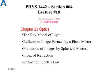 PHYS 1442 – Section 004  Lecture #18