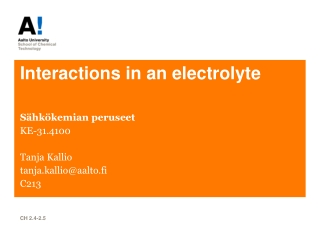 Interactions in an electrolyte
