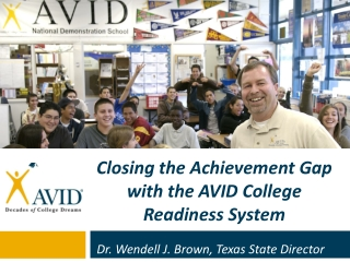 Closing the Achievement Gap with the AVID College Readiness System