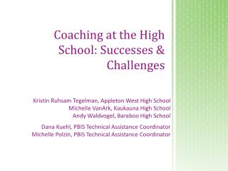 Coaching at the High School: Successes & Challenges