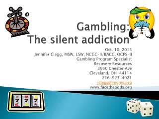 Gambling: The silent addiction